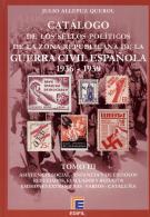 Catálogo De Los Sellos Políticos De La Zona Republicana. Tomo III. Julio Allepuz. - Viñetas De La Guerra Civil