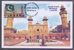 PAKISTAN 2018 - Wazir Khan Mosque Lahore, Joint Issue With Azerbaijan, MAXIMUM CARD - Pakistan
