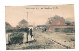 Huissignies Le Chemin De Moulin Carte Rare - Chièvres