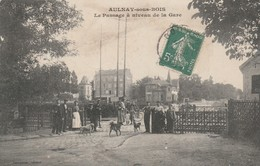 93 - AULNAY SOUS BOIS - Le Passage à Niveau De La Gare - Aulnay Sous Bois