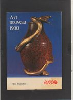 """Art / Plaquette 32 Pages """" Art Nouveau 1900"""" De Félix Marcilhac Edition Ouest France 1981 - Kunst"""