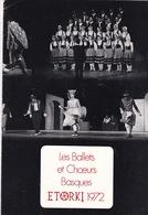 Programme Ballets Et Chœurs Basques ETORKI, 1972, 4 Pages - Musik & Instrumente
