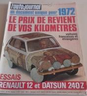 L'Auto Journal N°1 15 Janvier 1972 Alger Le Cap R12 Gordini,Monte Carlo Ragnotti Beaumont Nicolas Larousse,Chamonix - Auto/Moto