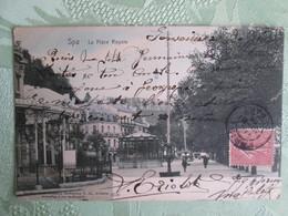 Spa . La Place Royale . Dos 1900 - Spa