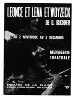 Programme Théâtre De La Plaine (Paris), Léonce Et Léna Et Woyzeck, De Georg Büchner, 1973 - Theatre, Fancy Dresses & Costumes