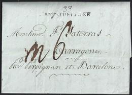 """1803. MONTPELLIER A TARRAGONA. MARCA 33/MONTPELLIER EN NEGRO. PORTEO MNS. 6 REALES Y ANOTACIÓN """"PAR PERPIGNAN"""". - 1801-1848: Precursores XIX"""