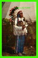 INDIENS - CHEF ATAPAHOE CHIEF - TRAVEL IN 1953 - - Indiens De L'Amerique Du Nord
