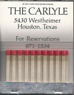 Matchbook.- THE CARLYLE 5430 WESTHEIMER HOUSTON, TEXAS. Pochette D'Allumettes. Lucifer Mapje. - Luciferdozen
