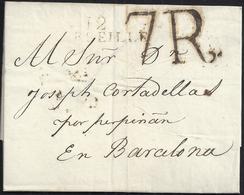 1807. MARSELLA A BARCELONA. MARCA 12/MARSEILLE EN NEGRO. ESPECTACULAR PORTEO 7R REALES EN NEGRO DE BARCELONA. - 1801-1848: Precursores XIX