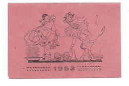 Petit CALENDRIER 10,5 X 7 Cm De 1952 ..Charcuterie Georges CHAPPE à RABODANGES (61)..PIERROT, COLOMBINE, CUISINIER.. - Calendars