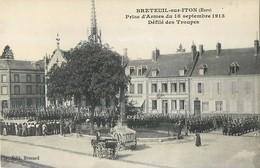 BRETEUIL-SUR-ITON PRISE D'ARMES DEFILE DES TROUPES 27 - Breteuil