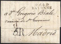 """1816. BAYONA A MADRID. MARCA """"P.64.P./BAYONNE"""" NEGRO. PORTEO 5R REALES NEGRO. 9 DÉCIMAS SATISFECHAS. MUY INTERESANTE. - 1801-1848: Precursores XIX"""
