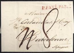 """1817. PARÍS A BARCELONA. """"P.PAYÉ/PARIS"""" ROJO. 8 REALES. 10 DÉCIMAS SATISFECHAS. MARCA DE LLEGADA Y ANOTACIÓN DE PORTES. - 1801-1848: Precursores XIX"""