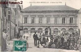 CHATEL-SUR-MOSELLE L'HOTEL DE VILLE TRES ANIME 88 VOSGES - Chatel Sur Moselle