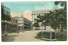 CUBA LA HABANA PARQUE CENTRAL HOTEL PLAZA Y MANZANA GOMEZ  1925 - Cuba