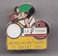 Pin's Cyclisme Vélo Le Tour Montluçon Tours 23 Juillet 1992 Réf 7165 - Cycling