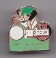 Pin's Cyclisme Vélo Le Tour Saint Etienne La Bourboule 21 Juillet 1992 Réf 7170 - Cycling