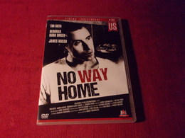 NO WAY  HOME  AVEC TIM  ROTH - Policiers