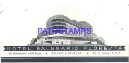 95773 URUGUAY FLORESTA DTO CANELONES HOTEL BALNEARIO LUGGAGE NO POSTAL POSTCARD - Hotel Labels
