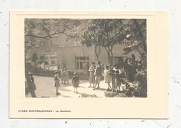 Cp, école , LYCEE CHATEAUBRIAND , La Récréation , Vierge - Schools