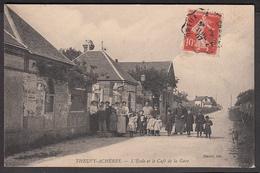 28 - THEUVY-ACHERES - L'Ecole Et Le Café De La Gare - Autres Communes