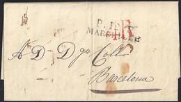 """1826. MARSELLA A BARCELONA. MARCA """"P.12.P./MARSEILLE"""" NEGRO. 4R REALES ROJO. 6 DÉCIMAS SATISFECHAS. CARTA DESINFECTADA. - 1801-1848: Precursores XIX"""