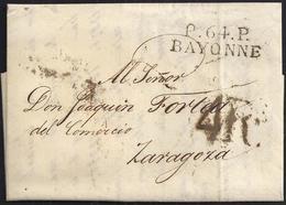 """1829. BAYONA A ZARAGOZA. MARCA """"P.64.P./BAYONNE"""" NEGRO. 4R REALES NEGRO. 9 DÉCIMAS SATISFECHAS Y FECHADOR LLEGADA. - 1801-1848: Precursores XIX"""