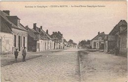 CUIS  La  MOTTE . 60 . Grand'route De Compiegne - Soissons .animée . - France