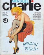 CHARLIE : Mensuel N°4, Juillet 1982, 2ème Série, Trés Bon état. - Magazines