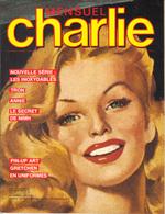 CHARLIE : Mensuel N°9, Décembre 1982, 2ème Série, Trés Bon état. - Magazines