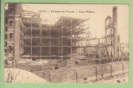 LILLE : Explosion Des 18 Ponts, Usine Wallaert. 2 Scans. Edition Decrock - Lille