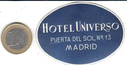 ETIQUETA DE HOTEL  - HOTEL UNIVERSO  -MADRID - Etiquetas De Hotel