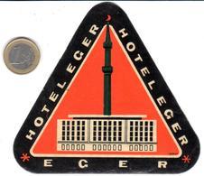 ETIQUETA DE HOTEL  - HOTEL EGER  -EGER  -HUNGRIA - Hotel Labels