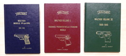 Militaria - Armi Moderne - J. L. Rankin - Walther Models - Volumi I II III - Documenti