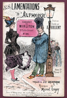 """PARTITION : """" LES LAMENTATIONS D'ALPHONSE """" Chantée Par Aristide BRUANT - Cabaret Du MIRLITON - Spartiti"""