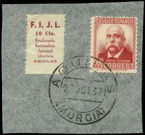 "916 All. 0 3 - Murcia. AGUILAS. ""F.I.J.L. 10 Cts. Pro Escuela Racionalista. Juventud Libertaria De Aguilas"" Muy Raro. Lu - Spanish Civil War Labels"