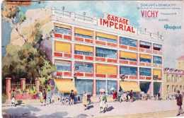 VICHY GARAGE IMPERIAL AGENCE PEUGEOT SOALHAT & DEVAUX PROPRIETAIRES 53-55 RUE DE L'ETABLISSEMENT THERMAL 1928 - Vichy