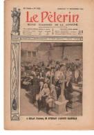KERLAZ Sur Revue  Le Pelerin Complète Et En TTTB état  1908 - Livres, BD, Revues