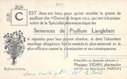 Publicité - Pharmacie Vigan Paris 9e - Semences De Psyllium Langlebert, Au Dos D'une Cpa Provence Bello Chato F. Mistral - Pubblicitari