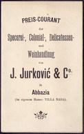 ABBAZIA - J. JURKOVIĆ  PREIS COURANT - SPECEREI DELICATESSEN - Villa NADA - Before 1900 - Posters