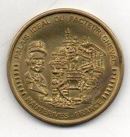 26. Hauterives. Palais Idéal Du Facteur Cheval. Diam 45mm. Collection Européenne Médaille Souvenir - Tourist