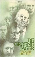 DE GROENE JAGER - ROGER PIETERS - ROMAN REEKS DAVIDSFONDS LEUVEN Nr. 658 - 1985 - 5 - Littérature