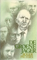 DE GROENE JAGER - ROGER PIETERS - ROMAN REEKS DAVIDSFONDS LEUVEN Nr. 658 - 1985 - 5 - Literature