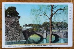 TOKYO NIJU - BASHI THE MAIN ENTRANGE TO THE IMPERIAL PALACE - Tokyo