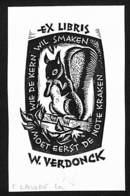 Ex-libris Illustration Ecureuil Eekhoorn  W. Verdonck - Wie De Kern Wil Smaken Moet Eerst De Note Kraken (F. Lasure) - Ex-libris