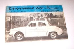 Automobilismo -Libretto Uso Manutenzione Dauphine Alfa Romeo - 1960 Ca. - Libri, Riviste, Fumetti