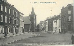 9. - GILLY : Place Et Eglise Saint-Remy - RARE VARIANTE - Charleroi