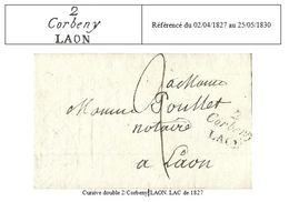 Aisne - Anizy Pour Laon. Cursive Double 2/Corbeny/LAON. 1827. Cote 600€ - Postmark Collection (Covers)