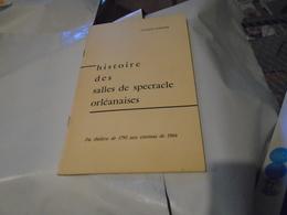 ORLEANS : HISTOIRE DES SALLES DE SPECTACLES ORLEANAISES Du Théâtre De 1793 Aux Cinémas De 1966  SD (fin Des Années 60 ?) - Centre - Val De Loire