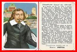 CHROMOS. Beurre PREVAL. Samuel De CHAMPLAIN. Explorateur Français...F896 - Tè & Caffè